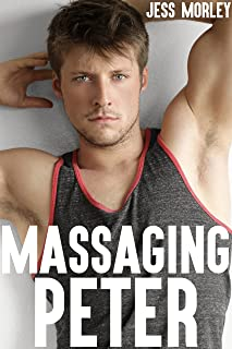 Massaging Peter (Gay Massage Parlor Fantasy)