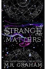 Strange Matters Kindle Edition