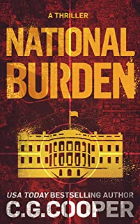 National Burden: A Patriotic Thriller (Corps Justice Book 5)