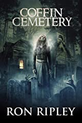 Coffin Cemetery: Supernatural Horror with Scary Ghosts & Haunted Houses (Tormented Souls Series Book 1) Kindle Edition