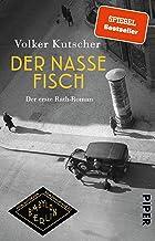 Der nasse Fisch (Die Gereon-Rath-Romane 1): Der erste Rath-Roman | Vom Autor der Romanvorlage zu Babylon Berlin (German Ed...