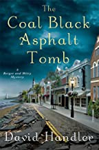 The Coal Black Asphalt Tomb: A Berger and Mitry Mystery (Berger and Mitry Mysteries Book 10)