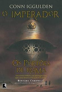 Os portões de Roma (Vol. 1 O imperador)