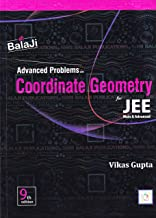 Advanced Problems in Coordinate Geometry for JEE (Main & Advanced) - 9/e, 2021-22 Session