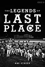 The Legends of Last Place: A Season With America's Worst Professional Baseball Team (Kindle Single) (English Edition)