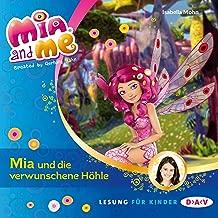 Mia und die verwunschene Höhle: Mia and Me 10