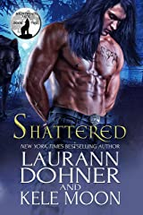 Shattered (Nightwind Pack Book 2) Kindle Edition