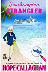 Southampton Strangler: A Cruise Ship Cozy Mystery (Millie's Cruise Ship Mysteries Book 21) Kindle Edition