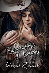 Somewhere I Belong (English Edition) eBook Kindle