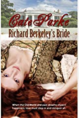 Richard Berkeley's Bride (Dreams of Oakhurst Book 1) Kindle Edition