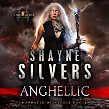 Anghellic: Feathers and Fire, Book 8