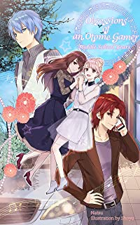Obsessions of an Otome Gamer: Middle School Years