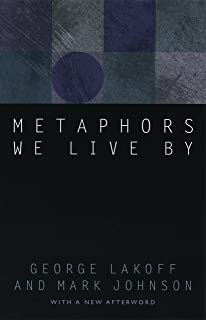 Metaphors We Live By (English Edition)