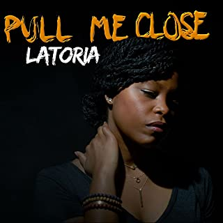 Pull Me Close