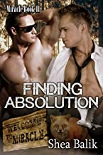 Finding Absolution: Miracle 11