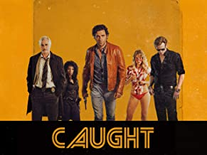 Caught, Season 1