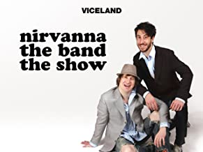 NIRVANNA THE BAND THE SHOW Season 1