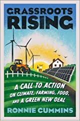 Grassroots Rising: A Call to Action on Climate, Farming, Food, and a Green New Deal Kindle Edition