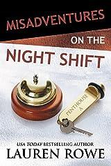 Misadventures on the Night Shift (Misadventures Book 5) Kindle Edition