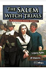 The Salem Witch Trials: An Interactive History Adventure (You Choose: History) Kindle Edition