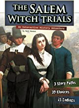 The Salem Witch Trials: An Interactive History Adventure (You Choose: History)