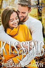 Kissing Beau (Wishing Well, Texas Book 12) Kindle Edition