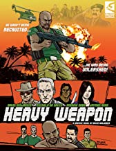 Heavy Weapon: Precursor of War