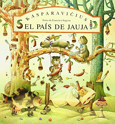 El país de Jauja (Spanish Edition)