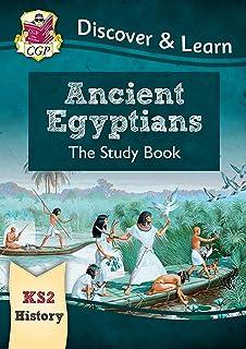 New KS2 Discover & Learn: History - Ancient Egyptians Study Book (CGP KS2 History)
