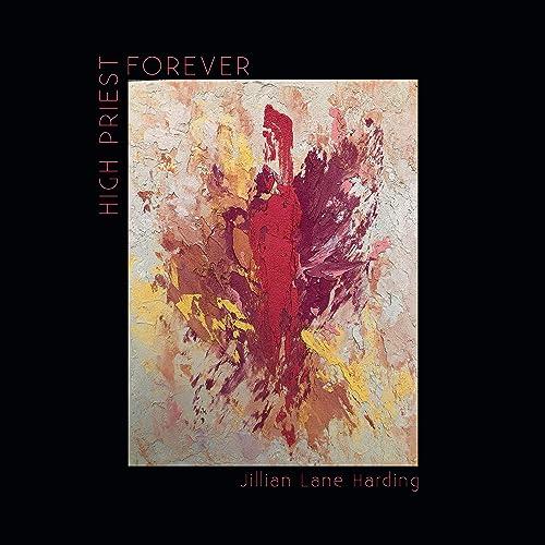 Jillian Lane Harding - High Priest Forever (2021)