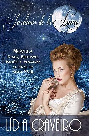 Jardines de la Luna (Spanish Edition)