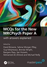 MCQs for the New MRCPsych Paper A with Answers Explained (MasterPass)
