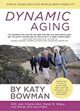 Dynamic Aging: Simple Exercises for Whole-Body Mobility