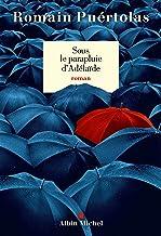 """<a href=""""/node/193656"""">Sous le parapluie d'Adelaïde / roman</a>"""