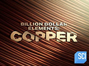 Billion-Dollar Elements: Copper Special