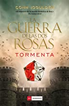 La guerra de las Dos Rosas - Tormenta (Spanish Edition)
