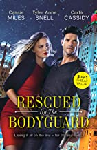 Rescued By The Bodyguard/Mountain Bodyguard/Private Bodyguard/The Colton Bodyguard