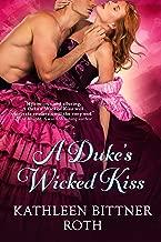 A Duke's Wicked Kiss (Entangled Select)