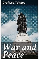War and Peace (English Edition) eBook Kindle