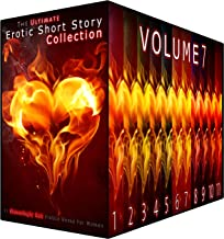 The Ultimate Erotic Short Story Collection 7: 11 Steamingly Hot Erotica Books For Women