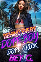 Behind Every Dope Boy Is A Dope Chick