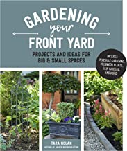 Gardening-Your-Front-Yard-:-Projects-and-Ideas-for-Big-&-Small-Spaces-