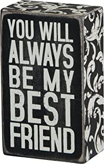 Primitives by Kathy Floral Trimmed Box Sign, 5 x 3-Inches, My Best Friend