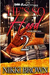 He's So Hood 2: A Maler Family Saga Kindle Edition