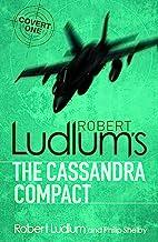 The Cassandra Compact (Covert-One Book 2)
