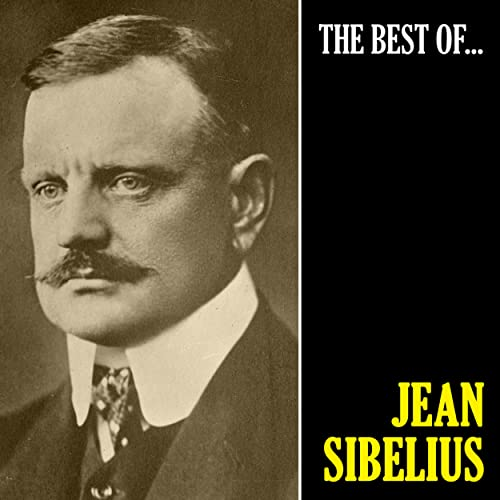 The Best of Sibelius (Remastered)