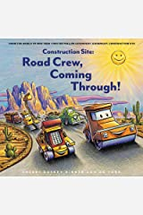 Construction Site: Road Crew, Coming Through! Kindle Edition