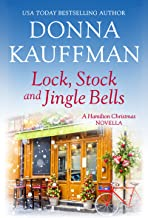 Lock, Stock & Jingle Bells: A Hamilton Christmas Novella