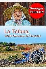La Tofana, vieille bourrique de Provence Format Kindle