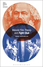 Marxist Film Theory and Fight Club (Film Theory in Practice)